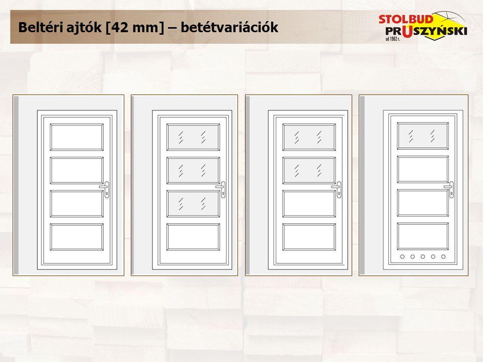 Beltéri ajtók [42 mm] – betétvariációk